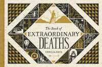 The Book of Extraordinary Deaths : True Accounts of Ill-Fated Lives