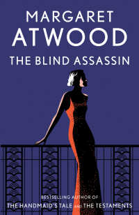 The Blind Assassin : A Novel