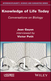 生命の知の現在<br>Knowledge of Life Today : Conversations on Biology (Jean Gayon interviewed by Victor Petit)