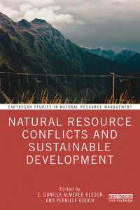天然資源をめぐる紛争と持続可能な開発<br>Natural Resource Conflicts and Sustainable Development