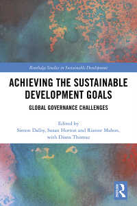 持続可能な開発目標(SDGs)の達成<br>Achieving the Sustainable Development Goals : Global Governance Challenges