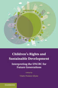 子どもの権利と持続可能な開発<br>Children's Rights and Sustainable Development : Interpreting the UNCRC for Future Generations