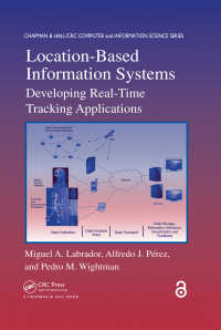 Location-Based Information Systems (Open Access) : Developing Real-Time Tracking Applications
