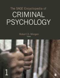 犯罪心理学百科事典(全4巻)<br>The SAGE Encyclopedia of Criminal Psychology