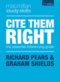 正しい引用の作法(第11版)<br>Cite Them Right〈11st ed. 2019〉 : The Essential Referencing Guide(11)