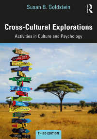 実践比較文化心理学(第3版)<br>Cross-Cultural Explorations : Activities in Culture and Psychology(3 NED)