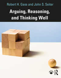よき議論・推論・思考の作法<br>Arguing, Reasoning, and Thinking Well