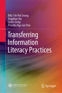 情報リテラシーの知識移転<br>Transferring Information Literacy Practices〈1st ed. 2019〉