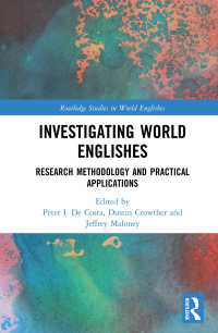 Investigating World Englishes : Research Methodology and Practical Applications
