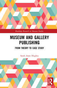 美術館出版物<br>Museum and Gallery Publishing : From Theory to Case Study