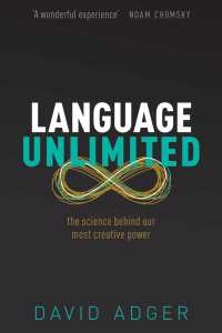 言葉の創造力の謎に迫る科学<br>Language Unlimited : The Science Behind Our Most Creative Power
