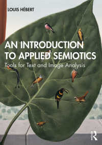 応用記号論入門<br>An Introduction to Applied Semiotics : Tools for Text and Image Analysis
