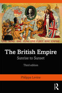 大英帝国史(第3版)<br>The British Empire : Sunrise to Sunset(3 NED)
