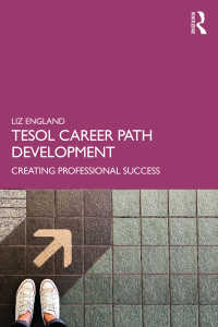 TESOLキャリアガイド<br>TESOL Career Path Development : Creating Professional Success