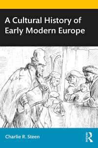 近代初期ヨーロッパ文化史<br>A Cultural History of Early Modern Europe