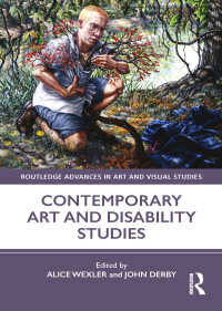 現代アートと障害学<br>Contemporary Art and Disability Studies