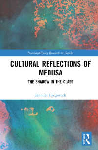 メデューサと女性表象の文化史<br>Cultural Reflections of Medusa : The Shadow in the Glass