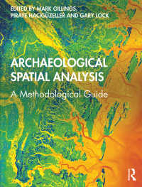 考古学的空間分析法ガイド<br>Archaeological Spatial Analysis : A Methodological Guide