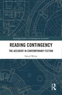 偶有性の現代英米小説論<br>Reading Contingency : The Accident in Contemporary Fiction
