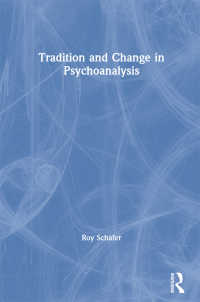 Tradition and Change in Psychoanalysis