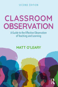 授業観察ガイド(第2版)<br>Classroom Observation : A Guide to the Effective Observation of Teaching and Learning(2 NED)
