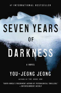 Seven Years of Darkness : A Novel