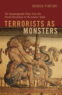 テロリストのモンスター化の歴史<br>Terrorists as Monsters : The Unmanageable Other from the French Revolution to the Islamic State