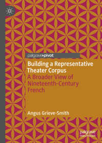 19世紀フランス演劇デジタル化プロジェクト<br>Building a Representative Theater Corpus〈1st ed. 2019〉 : A Broader View of Nineteenth-Century French