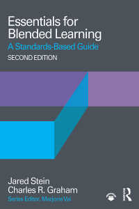 ブレンド型学習の基本(第2版)<br>Essentials for Blended Learning, 2nd Edition : A Standards-Based Guide(2 NED)