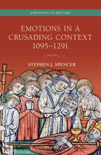 十字軍の感情史<br>Emotions in a Crusading Context, 1095-1291