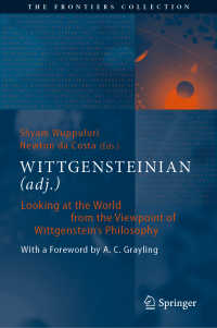 ウィトゲンシュタイン的:ウィトゲンシュタイン哲学の世界の見方<br>WITTGENSTEINIAN (adj.)〈1st ed. 2020〉 : Looking at the World from the Viewpoint of Wittgenstein's Philosophy