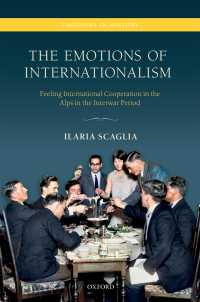 戦間期アルプスの国際協調主義の感情史<br>The Emotions of Internationalism : Feeling International Cooperation in the Alps in the Interwar Period