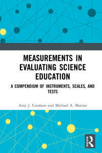 科学教育評価測定法概論<br>Measurements in Evaluating Science Education : A Compendium of Instruments, Scales, and Tests