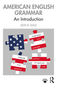 アメリカ英語文法入門<br>American English Grammar : An Introduction