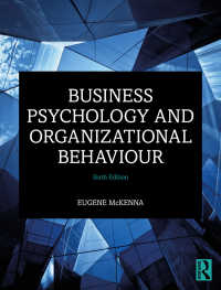 ビジネス心理学と組織行動(第6版)<br>Business Psychology and Organizational Behaviour(6 NED)