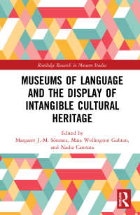 言語博物館と無形文化遺産の展示<br>Museums of Language and the Display of Intangible Cultural Heritage