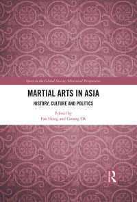 アジアの武道:歴史・文化・政治<br>Martial Arts in Asia : History, Culture and Politics