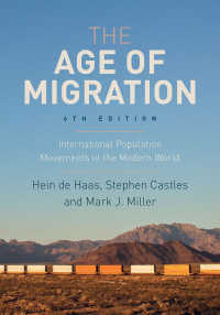 The Age of Migration〈6th ed. 2020〉 : International Population Movements in the Modern World(6)