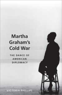 Martha Graham's Cold War : The Dance of American Diplomacy