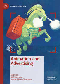 アニメーションと広告<br>Animation and Advertising〈1st ed. 2019〉