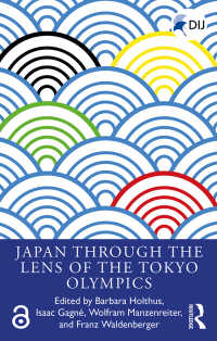 東京オリンピック2020を通して見る日本<br>Japan Through the Lens of the Tokyo Olympics Open Access