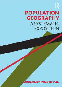 人口地理学<br>Population Geography : A Systematic Exposition