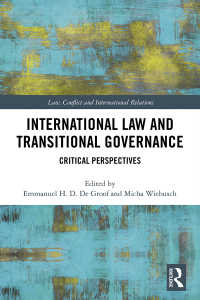 国際法と暫定統治<br>International Law and Transitional Governance : Critical Perspectives
