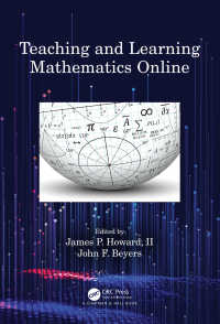 オンライン数学教育・学習<br>Teaching and Learning Mathematics Online
