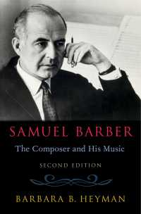 バーバー伝(第2版)<br>Samuel Barber : The Composer and His Music(2)