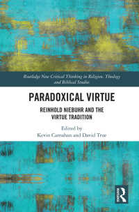 ニーバーと徳の倫理学<br>Paradoxical Virtue : Reinhold Niebuhr and the Virtue Tradition