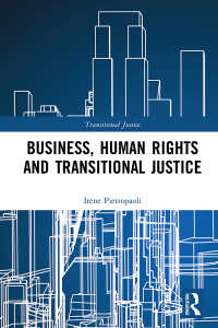 ビジネス、人権と移行期正義<br>Business, Human Rights and Transitional Justice