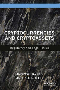 仮想通貨と暗号資産:規制と法<br>Cryptocurrencies and Cryptoassets : Regulatory and Legal Issues
