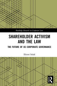 株主行動主義と法<br>Shareholder Activism and the Law : The Future of US Corporate Governance