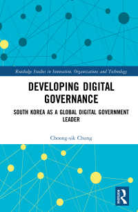 韓国にみるデジタル・ガバナンス<br>Developing Digital Governance : South Korea as a Global Digital Government Leader